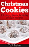Christmas Cookies: 13 easy, classic holiday cookie recipes
