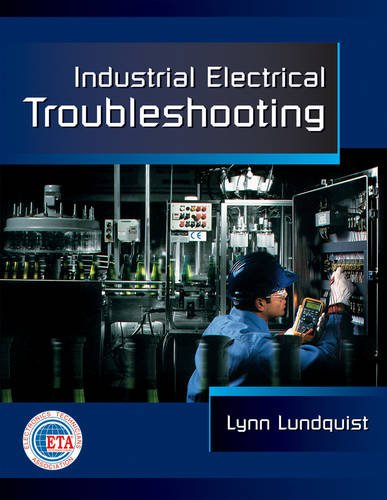 Industrial Electrical Troubleshooting (Electrical Trades)