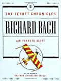 Air Ferrets Aloft (Ferret Chronicles) BACH