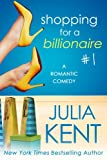 Shopping for a Billionaire 1 (Shopping for a Billionaire series) (English Edition)