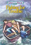 Girls to the Rescue #4 - Fishing for Trouble: 8 inspiring stories about clever and courageous girls from around the world