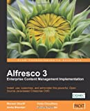 Alfresco 3 Enterprise Content Management Implementation