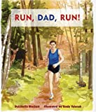 Run, Dad, Run!