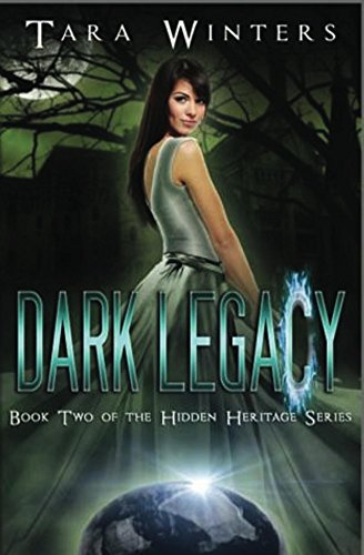 Dark Legacy by Tara Winters