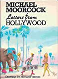 Letters From Hollywood (0245543791) by Moorcock, Michael