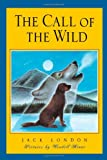 The Call of the Wild (Scribner Illustrated Classic) (068981836X) by Jack London
