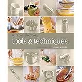 Williams-Sonoma Tools & Techniques ~ Thomas Keller