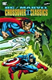 img - for The DC/Marvel Crossover Classics Omnibus: v. 1 book / textbook / text book