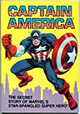 Captain America: The Secret Story of Marvel's Star-Spangled Super Hero (0516024116) by David Anthony Kraft