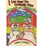 [ I CAN HEAR THE COWBELLS RING ] By Garcia, Lionel G ( Author) 1994 [ Paperback ]