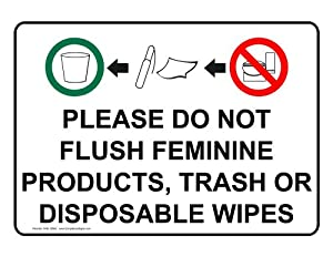 Do Not Flush Feminine Products Sign Nhe 18562 Restroom Etiquette Business And