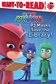 Book Cover: PJ Masks Save the Library!
