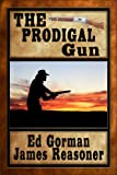 img - for The Prodigal Gun book / textbook / text book