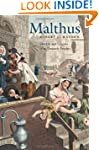 Malthus: The Life and Legacies of an...