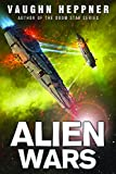 Alien Wars (A Fenris Novel Book 3) (English Edition)