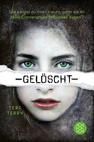 Buchseite und Rezensionen zu 'Gelöscht' von Teri Terry