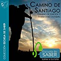 Camino de Santiago [Santiago's Road] Audiobook by Francisco Singul Narrated by Santiago Noriega Gil
