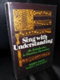 img - for SING WITH UNDERSTANDING - An Introduction to Chirstian Hymnology book / textbook / text book