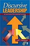 img - for Discursive Leadership: In Conversation with Leadership Psychology by Fairhurst, Gail T. (2007) Paperback book / textbook / text book