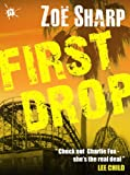 img - for FIRST DROP: Charlie Fox book four (the Charlie Fox crime thriller series) book / textbook / text book