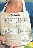 img - for RefluxMD's Recipe for Relief: A GERD Friendly Meal Plan and Diet Program for Acid Reflux book / textbook / text book