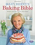 Mary Berry Mary Berry's Baking Bible by Berry, Mary on 03/09/2009 unknown edition