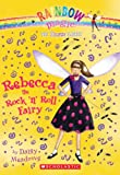 img - for Rebecca the Rock 'n Roll Fairy: A Rainbow Magic Book (Dance Fairies #3) book / textbook / text book