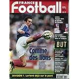 FRANCE FOOTBALL [No 2724] du 23/06/1998 - BRESIL - RONALDO - LES 37 1ERS BUTS EN COULEURS - - CLEMETE DANS LA...