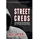 StreetCreds 2nd edition ~ Zach Fortier