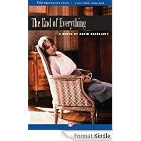 The End of Everything: A Novel (New Yiddish Library Series) (English Edition)