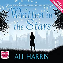 Written in the Stars (       UNABRIDGED) by Ali Harris Narrated by Jilly Bond
