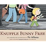 Knuffle Bunny Free: An Unexpected Diversion (Knuffle Bunny Series) ~ Mo Willems