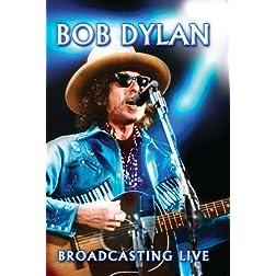 Bob Dylan Broadcasting Live