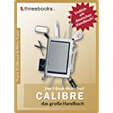 Calibre - das E-Book Multi-Tool - das groe Handbuchvon &#34;Mirko Russo&#34;