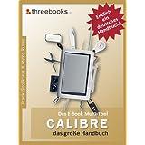 "Calibre - das E-Book Multi-Tool - das gro�e Handbuchvon ""Frank Gro�klaus"""