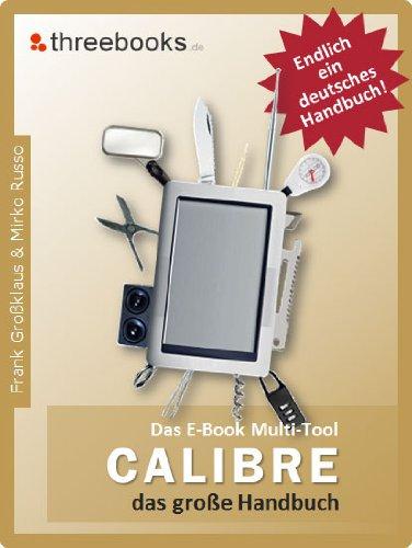 Calibre - das E-Book Multi-Tool - das große Handbuch cover