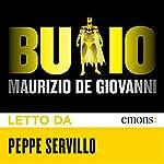 Buio: Per i Bastardi di Pizzofalcone | Maurizio De Giovanni