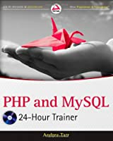 PHP and MySQL 24-Hour Trainer ebook download