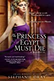 img - for The Princess Of Egypt Must Die book / textbook / text book