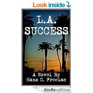 L.A. Success - Hans C. Freelac