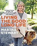 img - for Living the Good Long Life: A Practical Guide to Caring for Yourself and Others book / textbook / text book