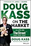 Doug Kass on the Market: A Life on Th...