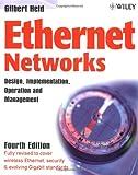 Ethernet Networks: Design, Implementation, Operation,?Management