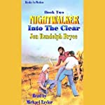Into the Clear: Nightwalker, Book 2 (       UNABRIDGED) by Jon Randolph Bryce Narrated by Michael Taylor