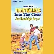 Into the Clear: Nightwalker, Book 2 | Jon Randolph Bryce