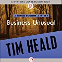 Business Unusual Audiobook by Tim Heald Narrated by John Lee
