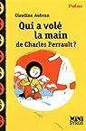Qui a vol� la main de Charles Perrault ? par Aubrun