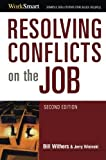 img - for 2007 Spring list: Resolving Conflicts on the Job (Worksmart) by Bill Withers (2007-08-22) book / textbook / text book