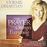 Stormie Omartian Presents-The Prayer That Changes Everything