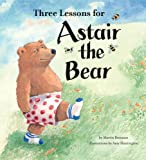 Three Lessons for Astair the Bear